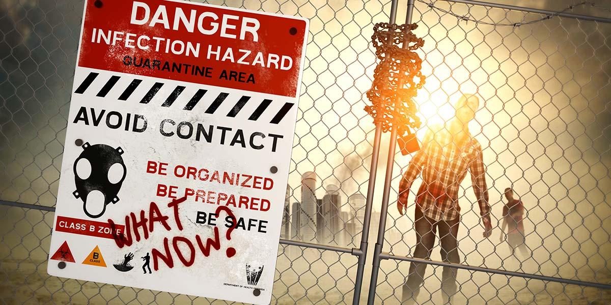 The Zombie Apocalypse — Are You Ready?