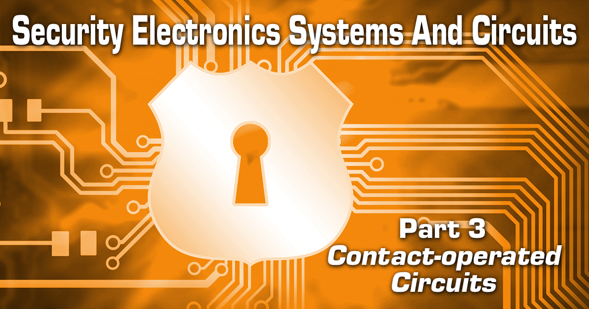Security Electronics Systems And Circuits — Part 3
