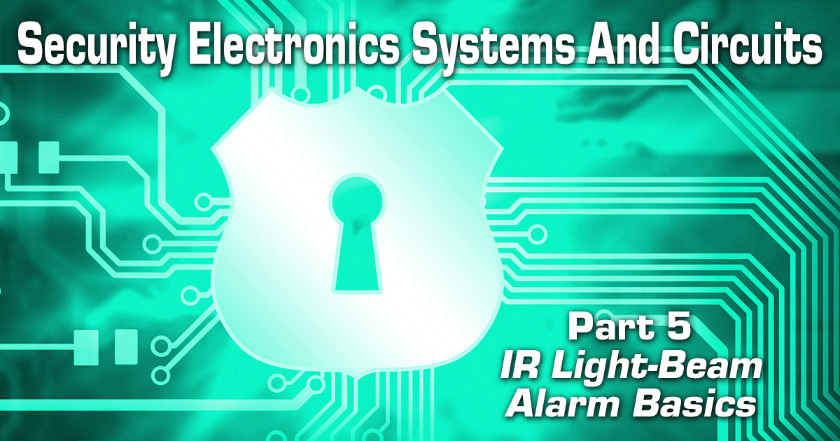Security Electronics Systems And Circuits — Part 5