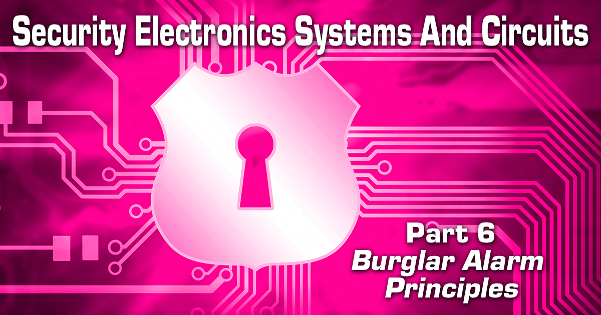 Security Electronics Systems And Circuits — Part 6
