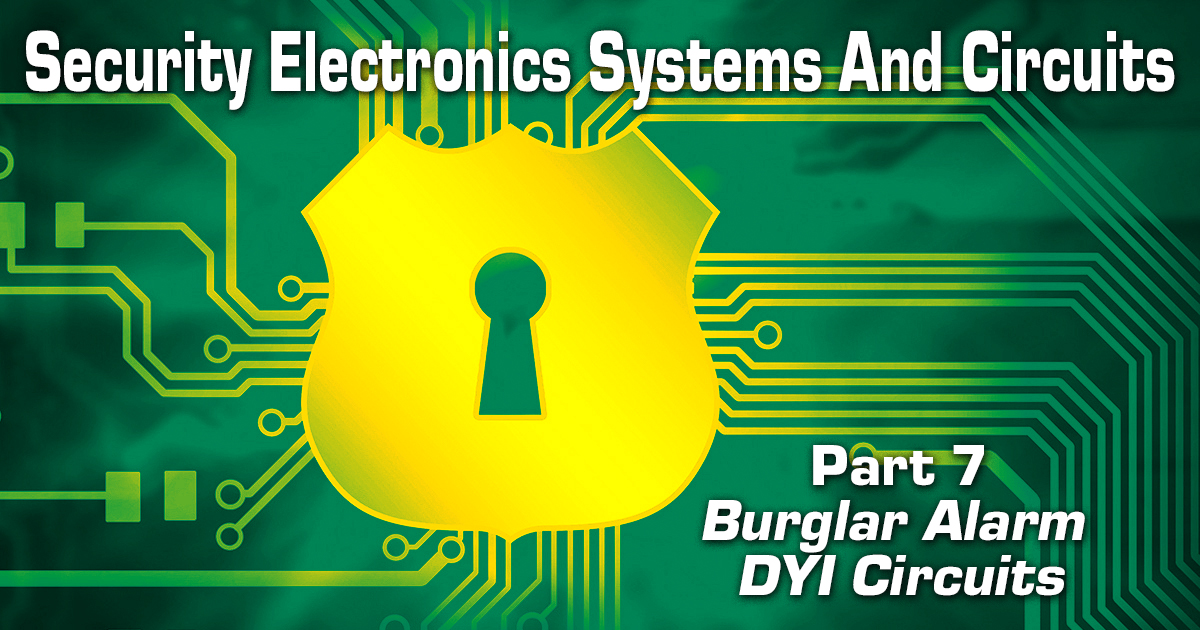 Security Electronics Systems And Circuits — Part 7